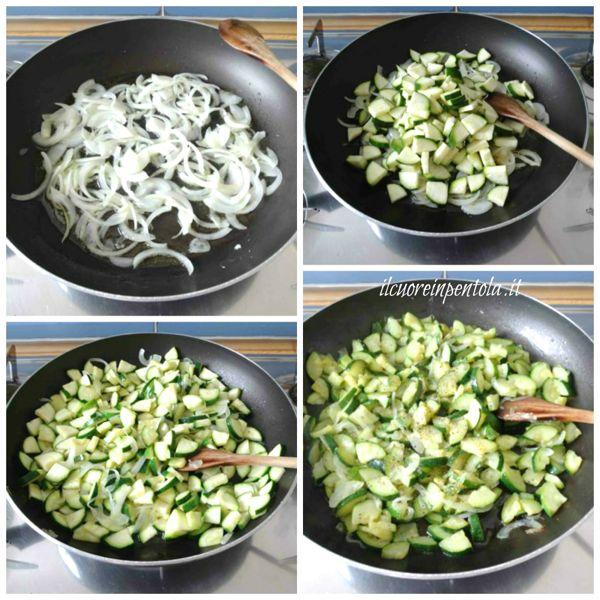 soffriggere cipolla e aggiungere zucchine