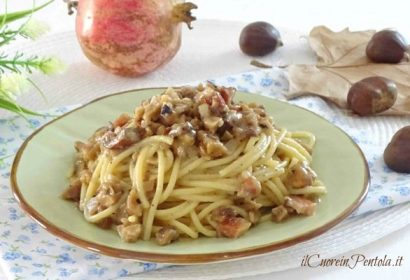 Pasta con castagne e speck