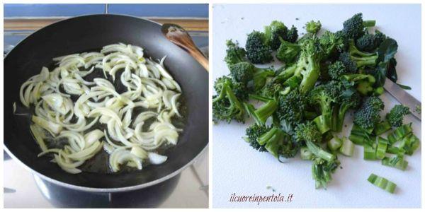 soffriggere cipolla e aggiungere broccoli